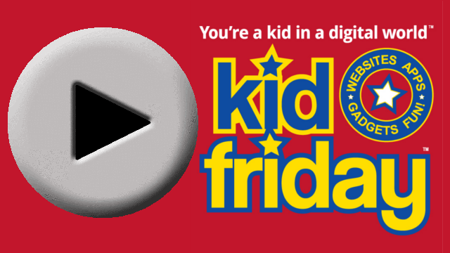 Kid Friday Watch Play Button 640X360